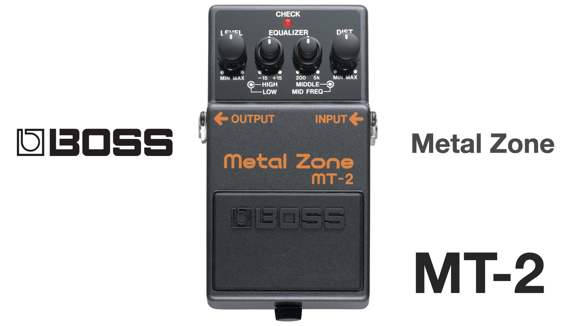 BOSS Metal Zoneの使い方と合う音楽【MT-2、MT-2W】